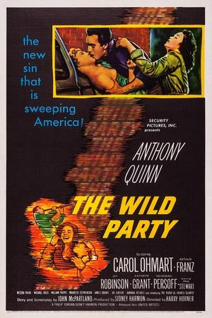 The Wild Party, Top, from Left: Carol Ohmart, Anthony Quinn, Kathryn Grant, 1956