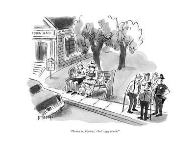 """Damn it, Wilbur, that's our bench!"" - New Yorker Cartoon"