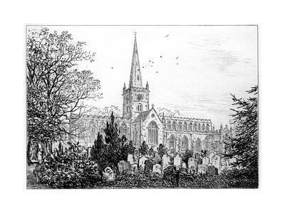 Stratford Church as Seen from the North, Stratford-Upon-Avon, Warwickshire, 1885
