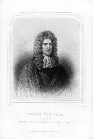 Andrew Fletcher of Saltoun, Scottish Writer, Politician and Patriot