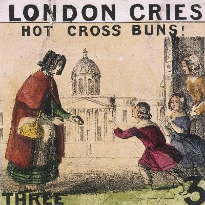 Hot Cross Buns!, Cries of London, C1840