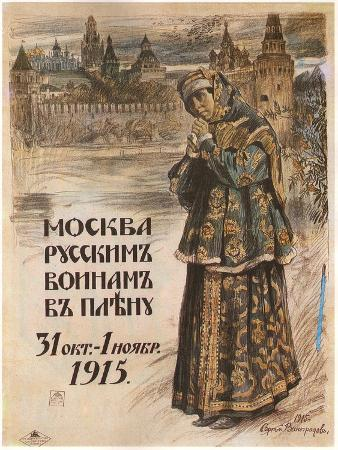 Moscow to the Russian Prisioners-Of-War, October 31-November 1, 1915, 1915