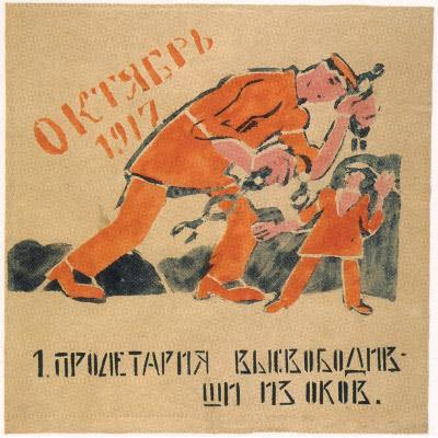You Liberated the Prole from the Chains That Bound His Hands, 1920