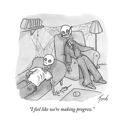 """I feel like we're making progress."" - Cartoon"