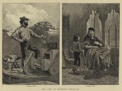 The Life of Giuseppe Garibaldi