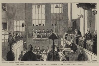 The Great City Forgeries, Trial of the Accused at the Central Criminal Court