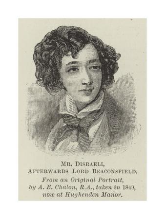 Mr Disraeli, Afterwards Lord Beaconsfield