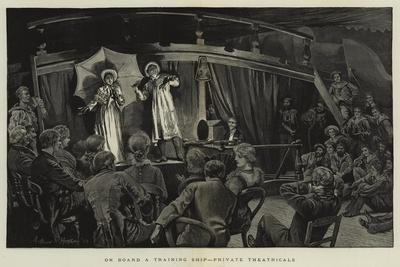 On Board a Training Ship, Private Theatricals