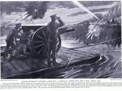 Second Lieutenant Robinson Dso Conveying a Field Gun across the Yser Canal under Heavy Fire in July
