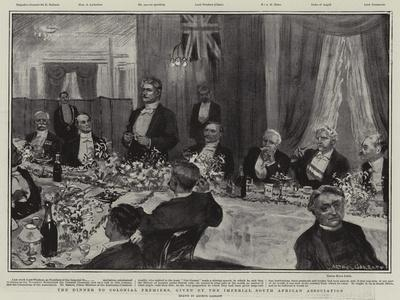 The Dinner to Colonial Premiers, Given by the Imperial South African Association