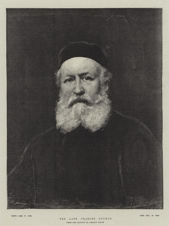 The Late Charles Gounod