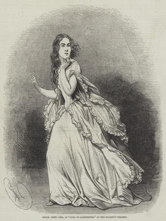 Mademoiselle Jenny Lind, as Lucia Di Lammermoor, at Her Majesty's Theatre