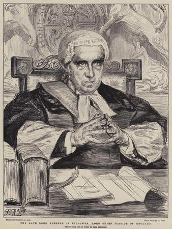 The Late Lord Russell of Killowen, Lord Chief Justice of England