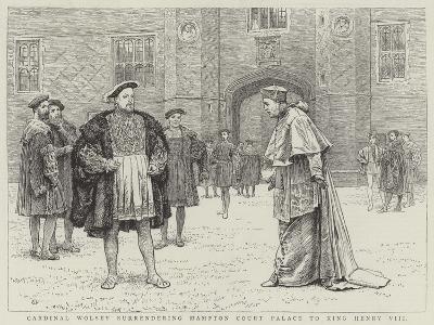 Cardinal Wolsey Surrendering Hampton Court Palace to King Henry VIII