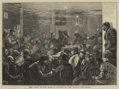 The Hole in the Wall, a Meeting of the London Republicans