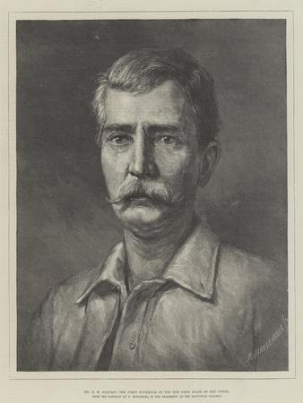 Mr H M Stanley, the First Governor of the New Free State of the Congo
