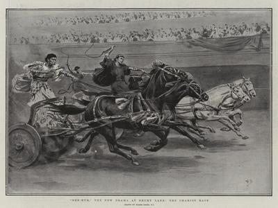 Ben-Hur, the New Drama at Drury Lane, the Chariot Race