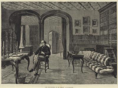 Lord Beaconsfield in His Library at Hughenden