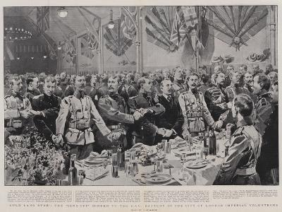 Auld Lang Syne, the Send-Off Dinner to the Hac Battery of the City of London Imperial Volunteers