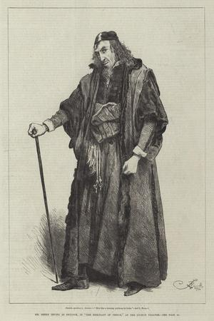 Mr Henry Irving as Shylock, in The Merchant of Venice, at the Lyceum Theatre