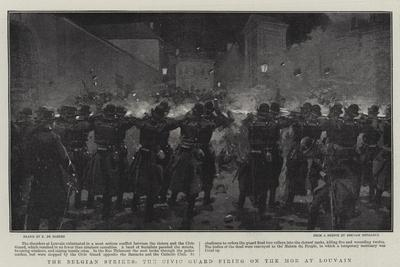The Belgian Strikes, the Civic Guard Firing on the Mob at Louvain