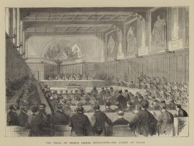 The Trial of Prince Pierre Bonaparte, the Court at Tours