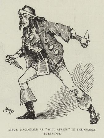 Lieutenant Macdonald as Will Atkins in the Guards' Burlesque