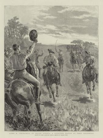 Lord R Churchill in South Africa, a Sporting Match at Fort Salisbury