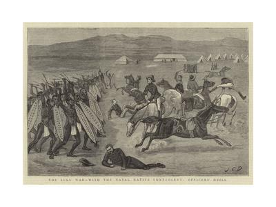 The Zulu War, with the Natal Native Contingent, Officers' Drill