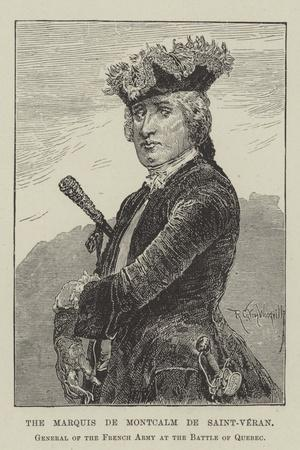 The Marquis De Montcalm De Saint-Veran, General of the French Army at the Battle of Quebec