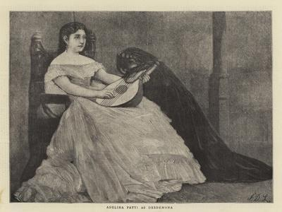 Adelina Patti as Desdemona