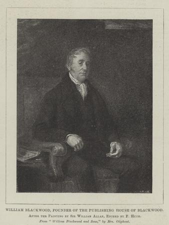 William Blackwood, Founder of the Publishing House of Blackwood