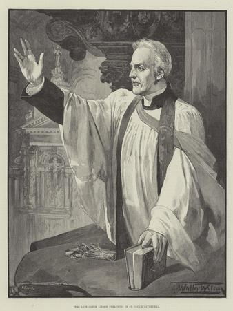 The Late Canon Liddon Preaching in St Paul's Cathedral