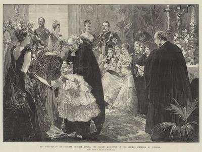 The Christening of Princess Victoria Louisa, the Infant Daughter of the German Emperor, at Potsdam