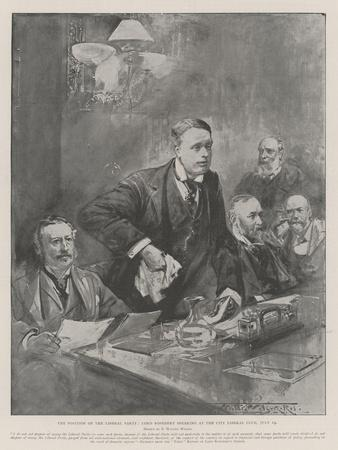 The Position of the Liberal Party, Lord Rosebery Speaking at the City Liberal Club, 19 July