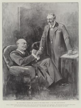 The Anglo-German Alliance, Mr Balfour at the Foreign Office, a Call from Count Hatzfeldt