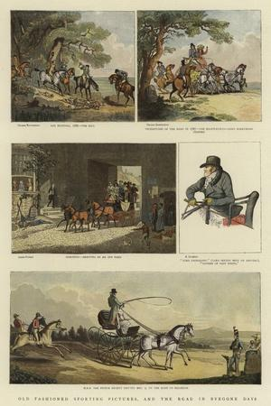 Old Fashioned Sporting Pictures, and the Road in Byegone Days