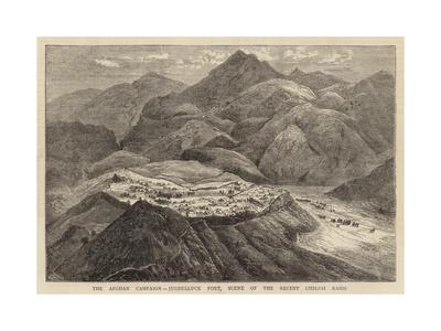 The Afghan Campaign, Jugdulluck Fort, Scene of the Recent Ghilzai Raids