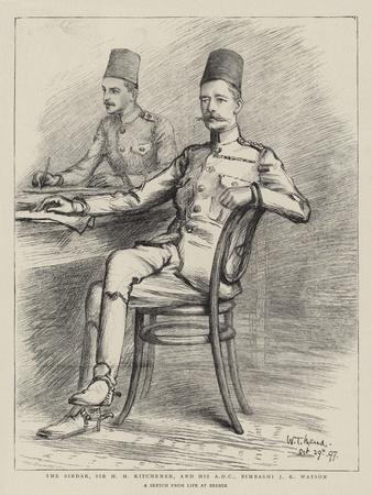 The Sirdar, Sir H H Kitchener, and His ADC, Bimbashi J K Watson