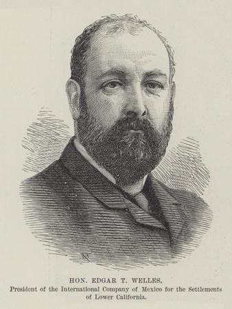 Honourable Edgar T Welles