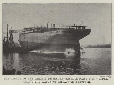 The Launch of the Largest Passenger-Vessel Afloat