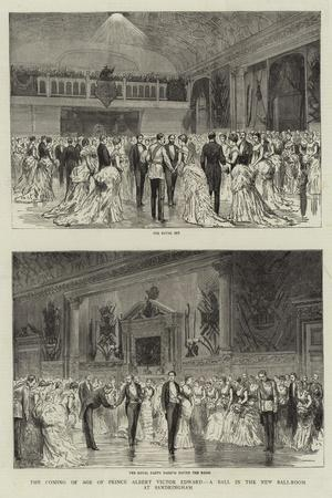 The Coming of Age of Prince Albert Victor Edward, a Ball in the New Ball-Room at Sandringham