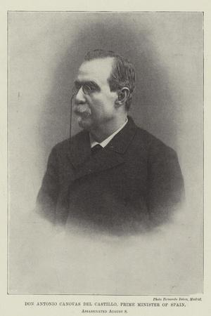 Don Antonio Canovas Del Castillo, Prime Minister of Spain, Assassinated 8 August