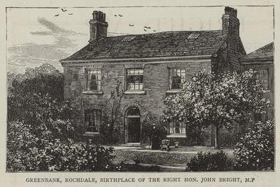 Greenbank, Rochdale, Birthplace of the Right Honourable John Bright, Mp
