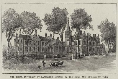 The Royal Infirmary at Lancaster, Opened by the Duke and Duchess of York