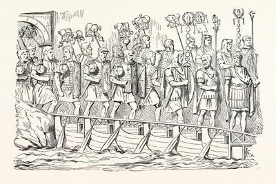 Roman Soldiers Passing over a Bridge of Boats. (From the Antonine Column.)