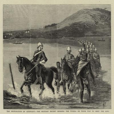The Restoration of Cetewayo, the Military Escort Crossing the Tugela on their Way to Meet the King