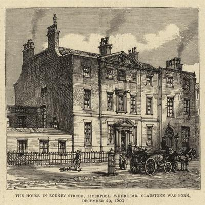 The House in Rodney Street, Liverpool, Where Mr Gladstone Was Born, 29 December 1809
