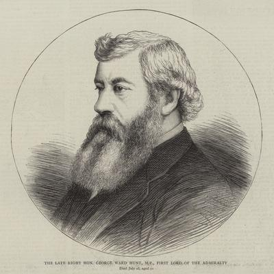 The Late Right Honourable George Ward Hunt, Mp, First Lord of the Admiralty