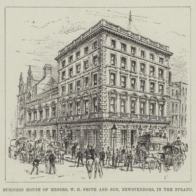 Business House of Messers W H Smith and Son, Newsvendors, in the Strand